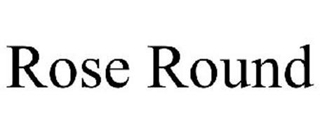 ROSE ROUND