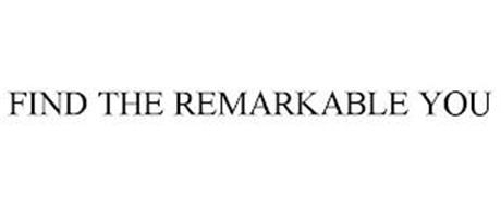 FIND THE REMARKABLE YOU