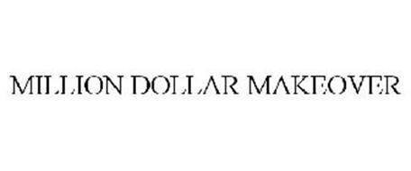 MILLION DOLLAR MAKEOVER
