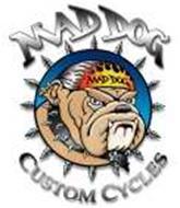 Mad Dog Custom Cycles, Inc.