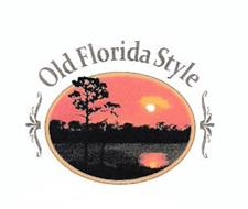 OLD FLORIDA STYLE