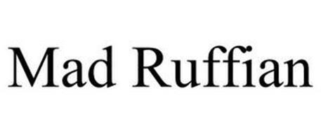 MAD RUFFIAN