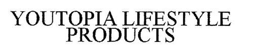 YOUTOPIA LIFESTYLE PRODUCTS