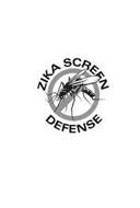 ZIKA SCREEN DEFENSE