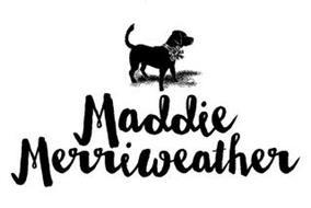 MADDIE MERRIWEATHER