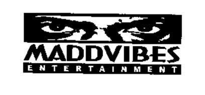 MADDVIBES ENTERTAINMENT