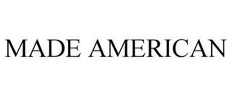 MADE AMERICAN