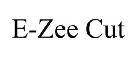 E-ZEE CUT