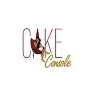 CAKE CONSOLE