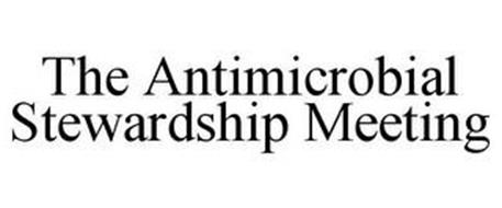 THE ANTIMICROBIAL STEWARDSHIP MEETING