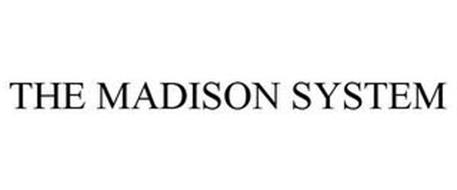 THE MADISON SYSTEM