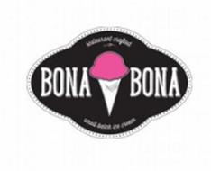 RESTAURANT CRAFTED BONA BONA SMALL BATCH ICE CREAM