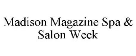 MADISON MAGAZINE SPA & SALON WEEK