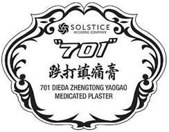 "SOLSTICE MEDICINE COMPANY ""701"" 701 DIEDA ZHENGTONG YAOGAO MEDICATED PLASTER"