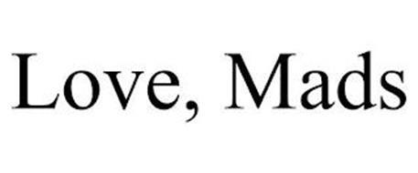 LOVE, MADS