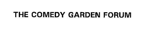 THE COMEDY GARDEN FORUM