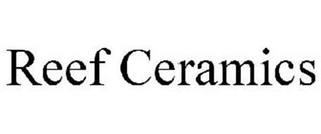 REEF CERAMICS