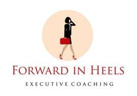 FORWARD IN HEELS EXECUTIVE COACHING