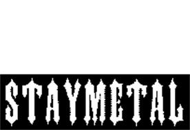 STAYMETAL