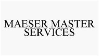 MAESER MASTER SERVICES