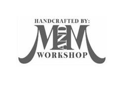 HANDCRAFTED BY: M AND M WORKSHOP