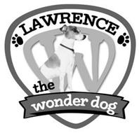 LAWRENCE THE WONDER DOG W