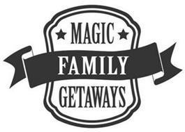 MAGIC FAMILY GETAWAYS