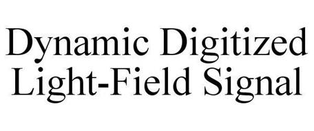 DYNAMIC DIGITIZED LIGHT-FIELD SIGNAL