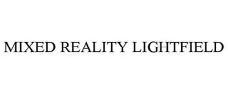 MIXED REALITY LIGHTFIELD