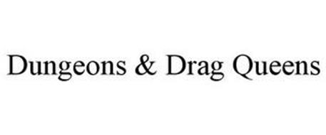 DUNGEONS & DRAG QUEENS