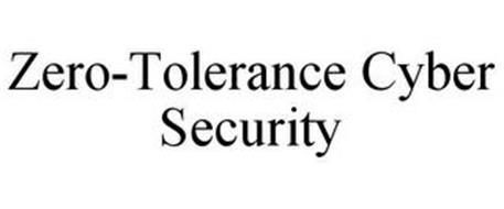 ZERO-TOLERANCE CYBER SECURITY