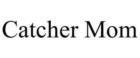 CATCHER MOM