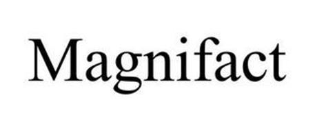 MAGNIFACT