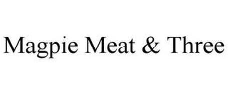 MAGPIE MEAT & THREE