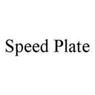 SPEED PLATE
