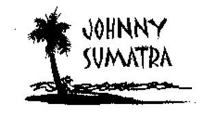 JOHNNY SUMATRA