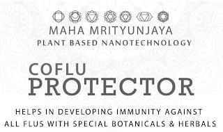 MAHA MRITYUNJAYA PLANT BASED NANOTECHNOLOGY COFLU PROTECTOR HELPS IN DEVELOPING IMMUNITY AGAINST ALL FLUS WITH SPECIAL BOTANICALS & HERBALS