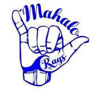 MAHALO RAGS