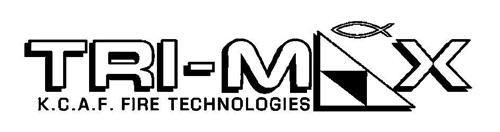 TRI-MAX K.C.A.F FIRE TECHNOLOGIES
