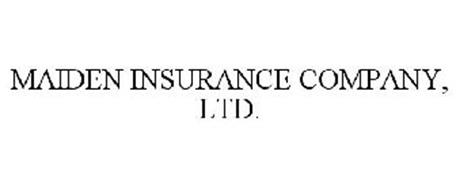 MAIDEN INSURANCE COMPANY, LTD.