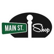 MAIN ST. SHOP