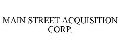 MAIN STREET ACQUISITION CORP.