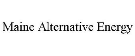 MAINE ALTERNATIVE ENERGY