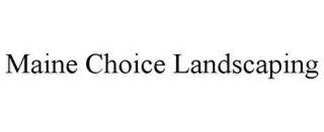 MAINE CHOICE LANDSCAPING