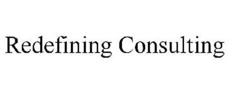 REDEFINING CONSULTING