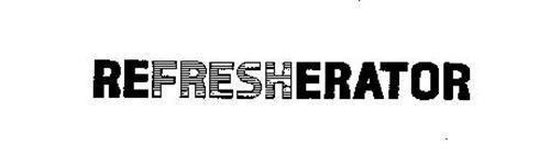 REFRESHERATOR