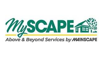 MYSCAPE ABOVE & BEYOND SERVICES BY MAINSCAPE