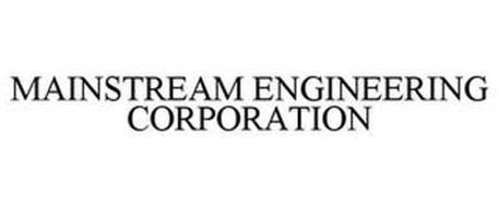 MAINSTREAM ENGINEERING CORPORATION