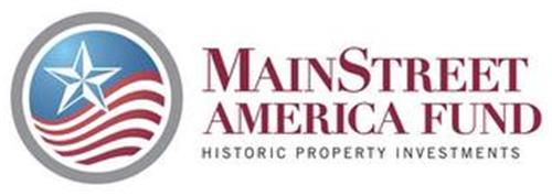 MAINSTREET AMERICA FUND HISTORIC PROPERTY INVESTMENTS