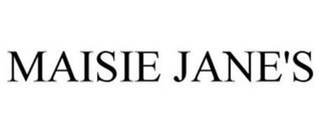 MAISIE JANE'S